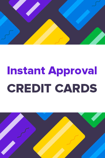 Immediate Credit Card >> 15 Instant Approval Credit Cards Best Of 2020