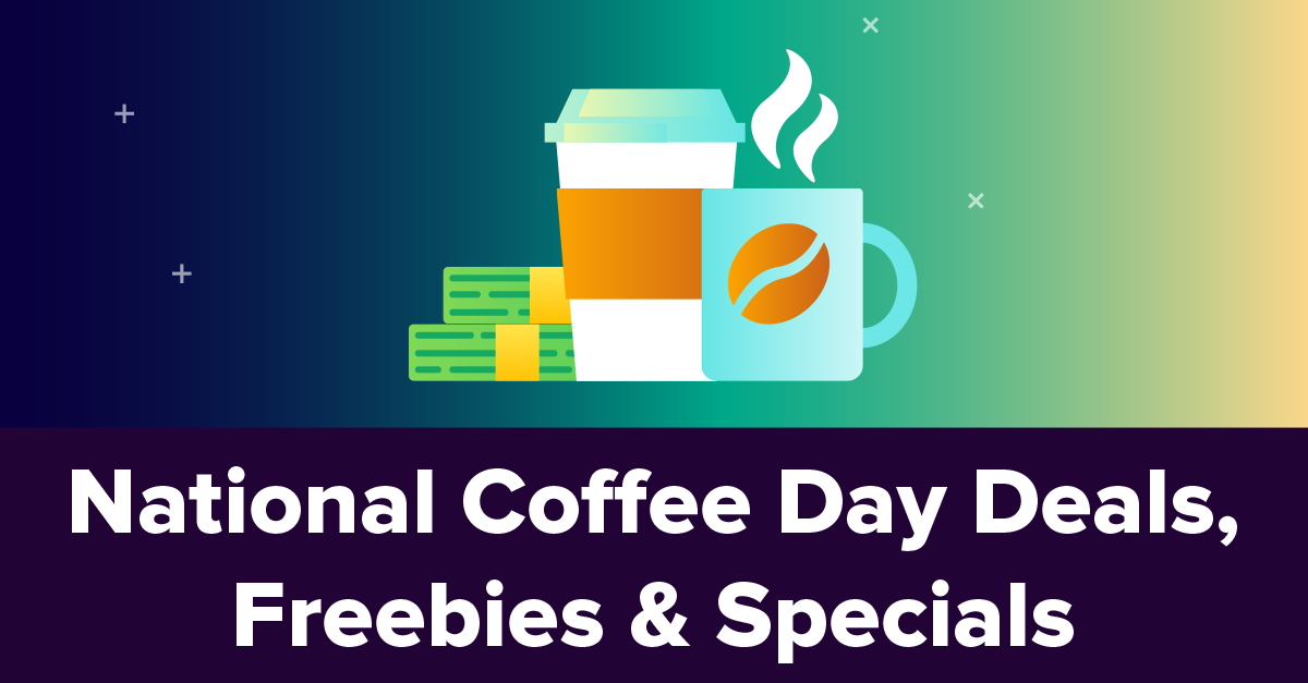 2020 National Coffee Day Deals, Freebies & Specials